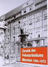Chronik des Polizeipräsidiums München I