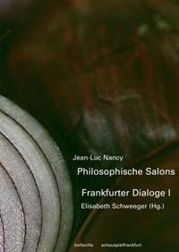 Philosophische Salons – Frankfurter Dialoge I