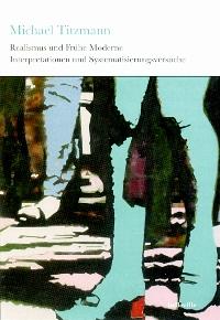 Realismus und Frühe Moderne