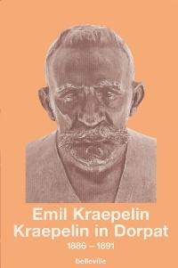 Kraepelin in Dorpat