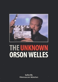 The Unknown Orson Welles