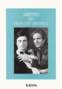 Arbeiten mit François Truffaut