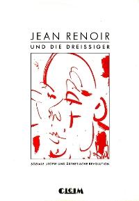 Jean Renoir und die Dreißiger