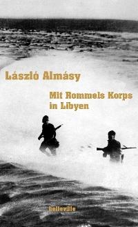 Mit Rommels Korps in Libyen