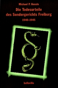 Die Todesurteile des Sondergerichts Freiburg 1940-1945