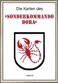 Die Karten des Sonderkommando Dora