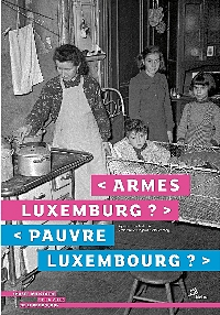 Armes Luxemburg?<br>Pauvre Luxembourg?