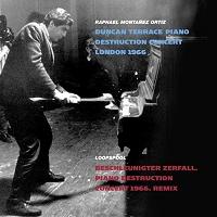 Duncan Terrace Piano Destruction Concert London 1966 / Beschleunigter Zerfall. Piano Destruction Concert 1966. Remix