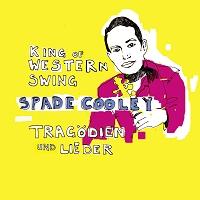 Spade Cooley – Tragödien und Lieder