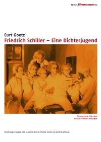 Friedrich Schiller – Eine Dichterjugend