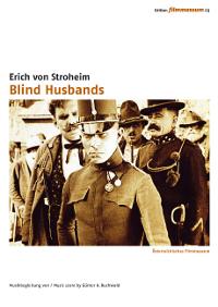 Blind Husbands / Die Rache der Berge (Blinde Ehemänner)