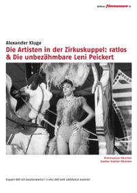 Die Artisten in der Zirkuskuppel: ratlos & Die unbezähmbare Leni Peickert