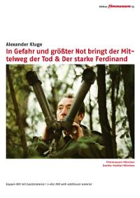 In Gefahr und größter Not bringt der Mittelweg den Tod & Der starke Ferdinand