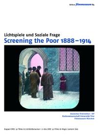 Screening the Poor 1888–1914