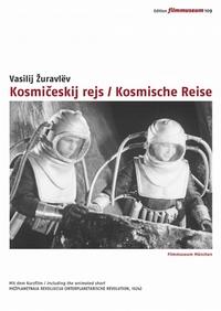 Kosmičeskij rejs / Kosmische Reise